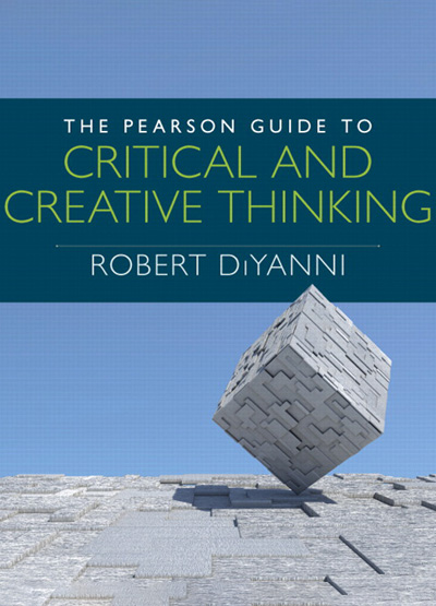 The Pearson Guide to Critical and Creative Thinking — Critical and creative thinking for life experience and career success