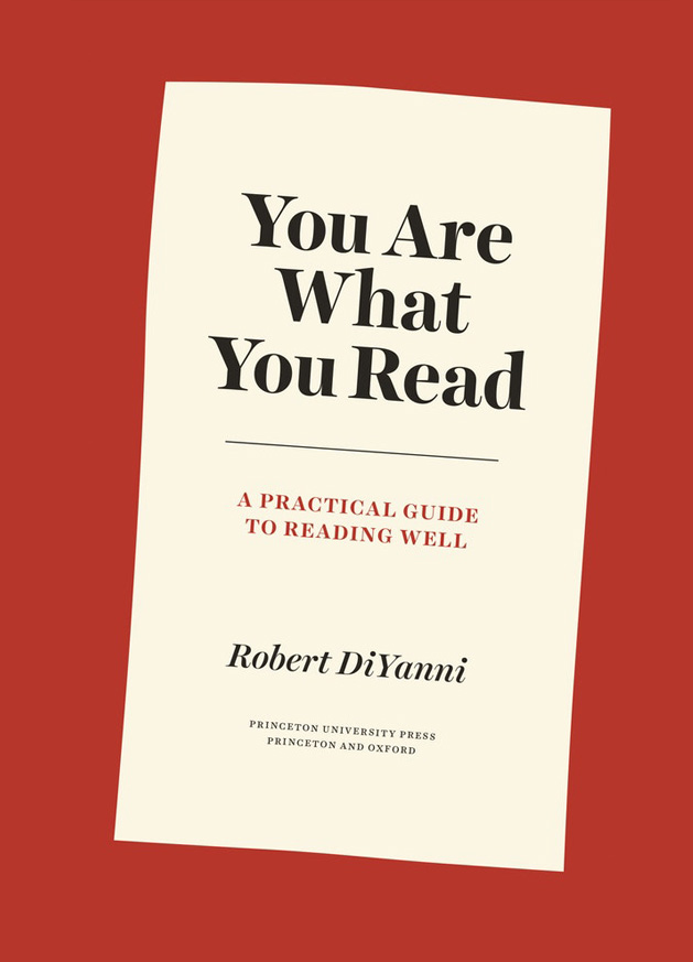 You Are What You Read by Robert DiYanni